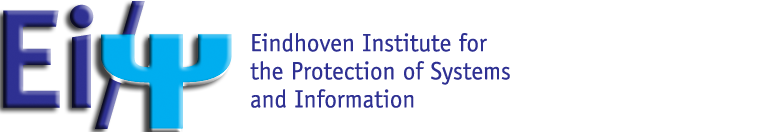 EIPSI -- Eindhoven Institute for the Protection of Systems and Information